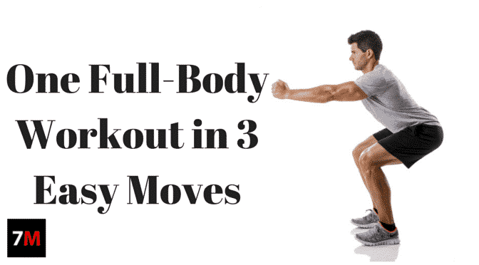 One Full-Body Workout in 3 Easy Moves