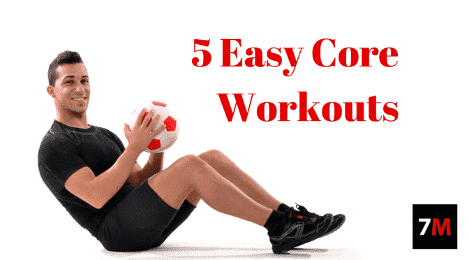 5 Easy Core Workouts