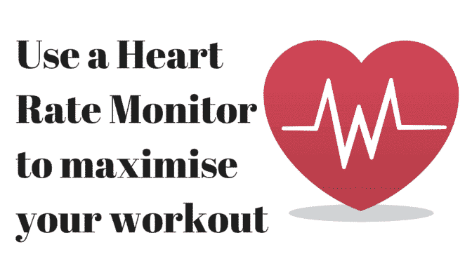 Use a Heart Rate Monitor to Maximise Your Workout
