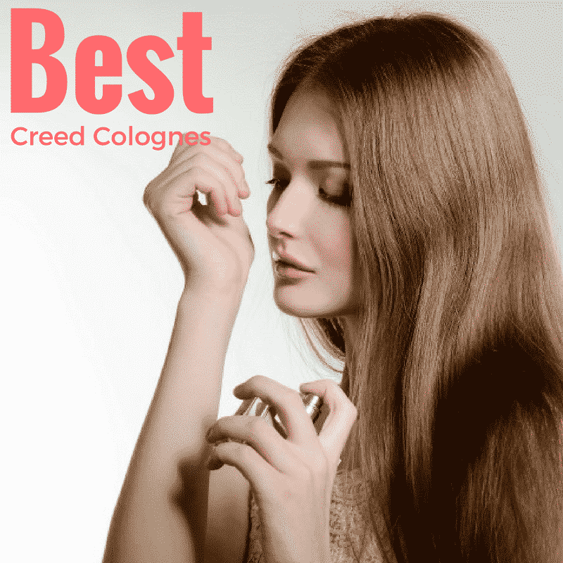Best Creed Colognes