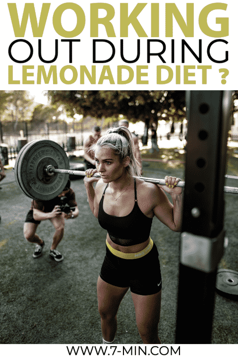 Is Working Out Ok During Lemonade Diet 7 Min Scientific Workout